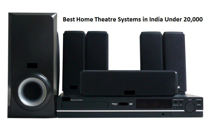 Best Home Theatre Systems in India Under Rs. 20,000
